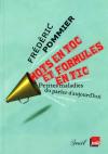 Vient de paraître >Frédéric Pommier : Mots en toc et formules en tic
