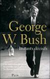 En bref > 1 millions d'exemplaires de vendus pour Georges W. Bush