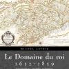 Vient de paraître >Michel Lavoie : Le domaine du roi 1652-1859