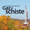 Vient de paraître > Normand Mousseau : La révolution des gaz de schiste