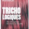 Vient de paraître > Christian Bromberger : Trichologiques