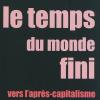Vient de paraître >Geneviève Azam : Le temps du monde fini