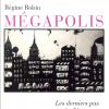 Régine Robin : Mégapolis