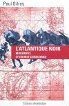 Vient de paraître > Paul Gilroy : L'Atlantique noir