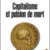 Vient de paraître > Gilles Dostaler, Bernard Maris : Capitalisme et pulsion de mort