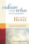 Vient de paraître > Marcel Rioux : La culture comme refus de l'économisme