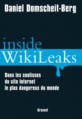 Vient de paraître > Daniel Domscheit-Berg : Inside WikiLeaks