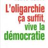 Vient de paraître > Hervé Kempf : L'oligarchie, ça suffit, vive la démocratie