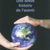 Vient de paraître > Jacques Attali : Une brève histoire de l'avenir