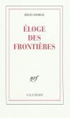 Vient de paraître > Régis Debray : Éloge des frontières