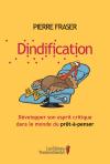 Vient de paraître >Pierre Fraser : Dindification