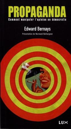 Edward Bernays : Propaganda