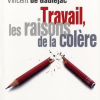 Vient de paraître > Vincent de Gaulejac : Travail, les raisons de la colère