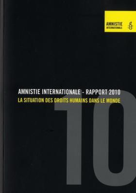 Vient de paraître > Amnistie Internationale : Rapport 2010