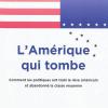 Vient de paraître > Arianna Huffington : L'Amérique qui tombe
