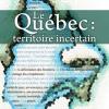 Vient de paraître > Henri Dorion et Jean-Paul Lacasse : Le Québec : territoire incertain