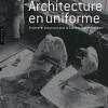 Vient de paraître > Jean-Louis Cohen : Architecture en uniforme