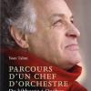 Vient de paraître >Yoav Talmi et Bertrand Guay : Parcours d'un chef d'orchestre
