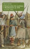 Vient de paraître > Marcel Labelle : L'insurrection des patriotes à Beauharnois en 1838