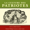 Vient de paraître > La Culture des Patriotes