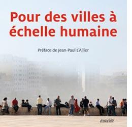 Vient de paraître > Jan Gehl : Pour des villes à échelle humaine