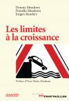 Vient de paraître > Dennis Meadows, Donella Meadows et Jorgen Randers : Les limites de la croissance