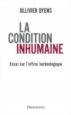 Ollivier Dyens : La condition inhumaine