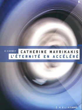 Vient de paraître > Catherine Mavrikakis : L'avenir en accéléré