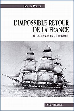 Jacques Portes : L'impossible retour de la France