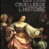 Vient de paraître > Alain Leclercq : Les femmes les plus cruelles de l'histoire