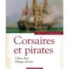 Vient de paraître > Philippe Hrodej et Gilbert Buti : Corsaires et pirates