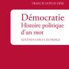 Vient de paraître > Francis Dupuis-Déri : Démocratie. Histoire politique d'un mot
