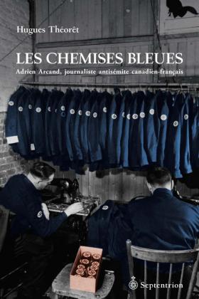 Vient de paraître > Hugues Théorêt : Les Chemises bleues