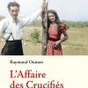 Vient de paraître > Raymond Ouimet : L'affaire des Crucifiés