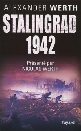 Vient de paraître >Alexander Werth : Stalingrad 1942