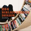 Vient de paraître > Alex Johnson : 224 bibliothèques design
