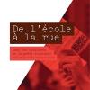 Vient de paraître > Renaud Poirier St-Pierre et Philippe Éthier : De l'école à la rue