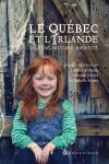 Vient de paraître > Sous la direction de Linda Cardinal, Simon Jolivet et Isabelle Matte : Le Québec et l'Irlande