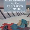 Vient de paraître > Gérard Bouchard : Raison et déraison du mythe