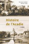 Vient de paraître > Nicolas Landry, Nicole Lang : Histoire de l'Acadie (2e éd.)