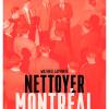 Vient de paraître > Mathieu Lapointe : Nettoyer Montréal