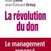 Vient de paraître > Alain Caillé, Jean-Édouard Grésy : La révolution du don