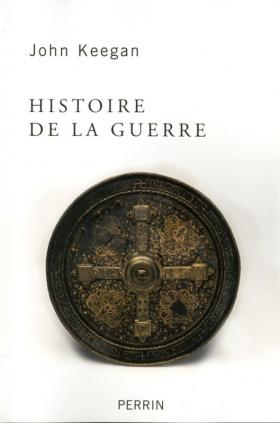 Vient de paraître >John Keegan : Histoire de la guerre