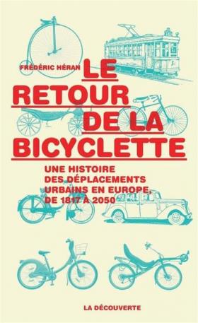 Vient de paraître > Frédéric Héran : Le retour de la bicyclette