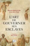 Vient de paraître > Marcus Sidonius Falx : L'Art de gouverner ses esclaves