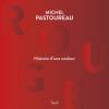 Vient de paraître > Michel Pastoureau : Rouge, histoire d'une couleur