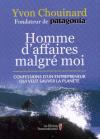 Yvon Chouinard : Homme d'affaires malgré moi