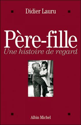 Didier Lauru : Père-fille