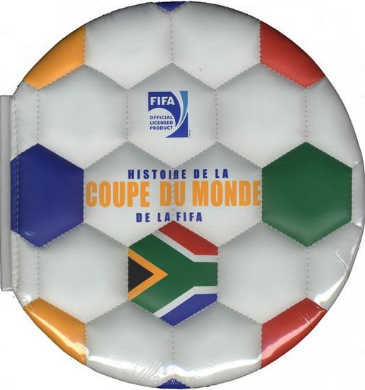 Jon stroud histoire de la coupe du monde de la fifa le lecteur - Histoire de la coupe du monde ...