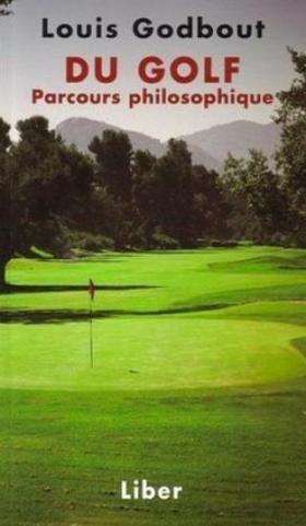 Louis Godbout : Du golf